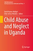 Child Abuse and Neglect in Uganda (eBook, PDF)
