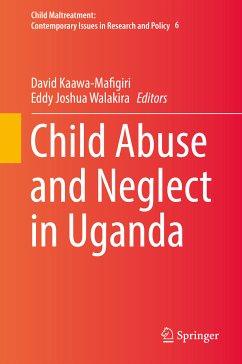 Child Abuse and Neglect in Uganda (eBook, PDF)