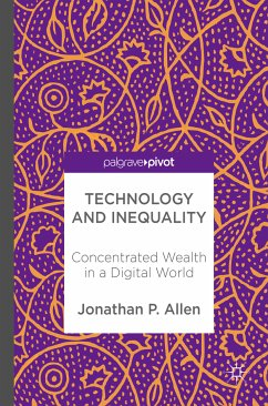 Technology and Inequality (eBook, PDF) - Allen, Jonathan P.