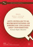 Anti-Intellectual Representations of American Colleges and Universities (eBook, PDF)