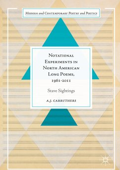 Notational Experiments in North American Long Poems, 1961-2011 (eBook, PDF) - Carruthers, A. J.