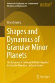 Shapes and Dynamics of Granular Minor Planets (eBook, PDF)