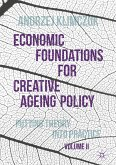 Economic Foundations for Creative Ageing Policy, Volume II (eBook, PDF)