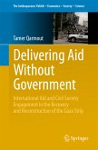 Delivering Aid Without Government (eBook, PDF)