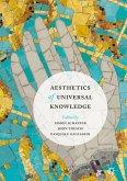 Aesthetics of Universal Knowledge (eBook, PDF)