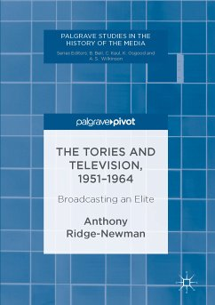 The Tories and Television, 1951-1964 (eBook, PDF)