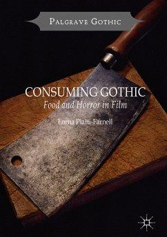 Consuming Gothic (eBook, PDF) - Piatti-Farnell, Lorna