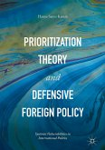Prioritization Theory and Defensive Foreign Policy (eBook, PDF)