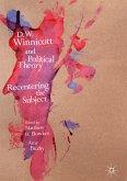 D.W. Winnicott and Political Theory (eBook, PDF)