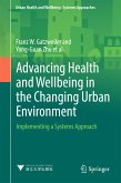 Advancing Health and Wellbeing in the Changing Urban Environment (eBook, PDF)