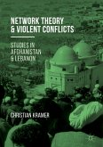 Network Theory and Violent Conflicts (eBook, PDF)