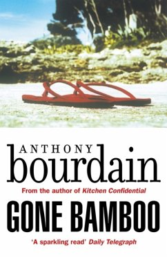 Gone Bamboo - Bourdain, Anthony