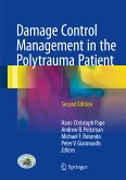 Damage Control Management in the Polytrauma Patient (eBook, PDF)