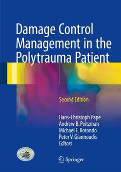 Damage Control Management in the Polytrauma Patient (eBook, PDF)