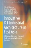 Innovative ICT Industrial Architecture in East Asia (eBook, PDF)