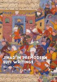 Jihad in Premodern Sufi Writings (eBook, PDF)