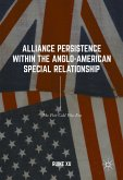 Alliance Persistence within the Anglo-American Special Relationship (eBook, PDF)