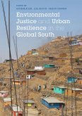 Environmental Justice and Urban Resilience in the Global South (eBook, PDF)
