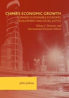 China's Economic Growth: Towards Sustainable Economic Development and Social Justice (eBook, PDF) - Joshua, John