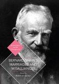 Bernard Shaw's Marriages and Misalliances (eBook, PDF)