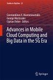 Advances in Mobile Cloud Computing and Big Data in the 5G Era (eBook, PDF)