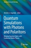 Quantum Simulations with Photons and Polaritons (eBook, PDF)