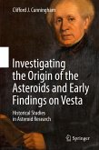 Investigating the Origin of the Asteroids and Early Findings on Vesta (eBook, PDF)