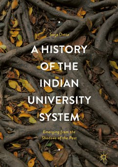 A History of the Indian University System (eBook, PDF)