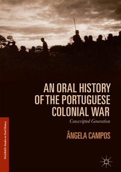 An Oral History of the Portuguese Colonial War (eBook, PDF) - Campos, Ângela