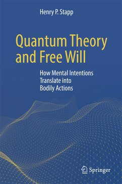Quantum Theory and Free Will (eBook, PDF) - Stapp, Henry P.