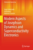 Modern Aspects of Josephson Dynamics and Superconductivity Electronics (eBook, PDF)