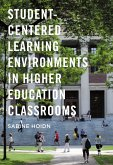 Student-Centered Learning Environments in Higher Education Classrooms (eBook, PDF)