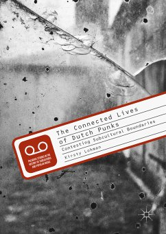 The Connected Lives of Dutch Punks (eBook, PDF) - Lohman, Kirsty