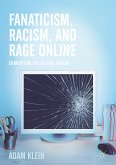 Fanaticism, Racism, and Rage Online (eBook, PDF)