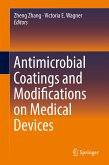 Antimicrobial Coatings and Modifications on Medical Devices (eBook, PDF)