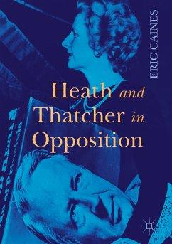 Heath and Thatcher in Opposition (eBook, PDF)
