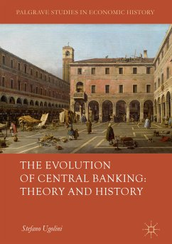 The Evolution of Central Banking: Theory and History (eBook, PDF)