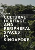Cultural Heritage and Peripheral Spaces in Singapore (eBook, PDF)