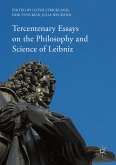 Tercentenary Essays on the Philosophy and Science of Leibniz (eBook, PDF)