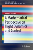 A Mathematical Perspective on Flight Dynamics and Control (eBook, PDF)