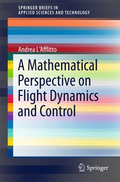 A Mathematical Perspective on Flight Dynamics and Control (eBook, PDF) - L'Afflitto, Andrea