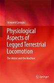 Physiological Aspects of Legged Terrestrial Locomotion (eBook, PDF)
