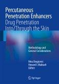 Percutaneous Penetration Enhancers Drug Penetration Into/Through the Skin (eBook, PDF)