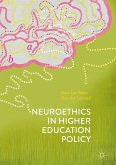 Neuroethics in Higher Education Policy (eBook, PDF)