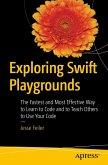 Exploring Swift Playgrounds (eBook, PDF)
