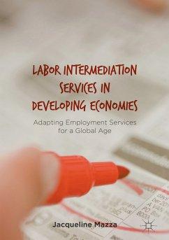 Labor Intermediation Services in Developing Economies (eBook, PDF) - Mazza, Jacqueline