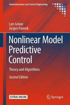 Nonlinear Model Predictive Control (eBook, PDF) - Grüne, Lars; Pannek, Jürgen