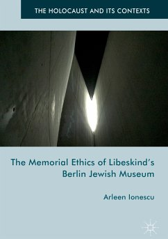 The Memorial Ethics of Libeskind's Berlin Jewish Museum (eBook, PDF)