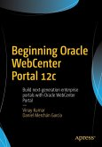Beginning Oracle WebCenter Portal 12c (eBook, PDF)