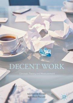 Decent Work: Concept, Theory and Measurement (eBook, PDF) - Nizami, Nausheen; Prasad, Narayan